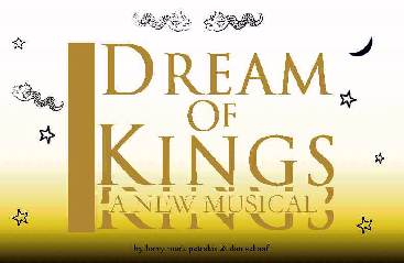 Dream of Kings, a New Musical